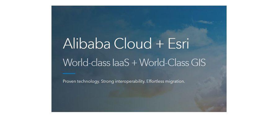 Esri y Alibaba Cloud se alían para construir la nueva ola GIS en la nube